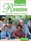 Your Family Reunion, George G. Morgan, 0916489973