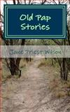 Old Pap Stories, Jane Wilson, 1481209973