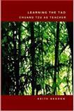 Learning the Tao: Chuang Tzu as Teacher, Keith Seddon, 1847539971