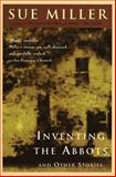 Inventing the Abbotts, Sue Miller, 0060929979