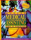 Modern Medical Assisting, Chester, Gail A., 0721649971