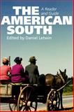 American South : A Reader and Guide, , 0748619976