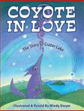 Coyote in Love, Mindy Dwyer, 0882409972