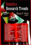 Robotics Research Trends, Guô, Xing P., 1600219977
