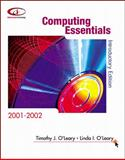 Computing Essentials, 2001-2001 : Introductory Edition, O'Leary, 0072479981