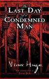 The Last Day of a Condemned Man, Victor Hugo, 0486469980