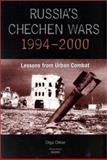 Russia's Chechen Wars 1994-2000, Olga Oliker, 0833029983
