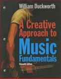 A Creative Approach to Music Fundamentals, Duckworth, William, 0840029985