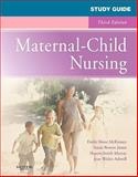 Study Guide for Maternal-Child Nursing, McKinney, Emily Slone and James, Susan R., 1416069984