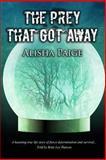 The Prey That Got Away, Alisha Paige, 1493509985