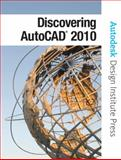 Discovering AutoCAD 2010, Dix, Mark and Riley, Paul, 013506998X