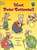 Meet Peter Cottontail, Thornton W. Burgess and Pat Stewart, 0486459985