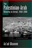 The Palestinian-Arab Minority in Israel, 1948-2000 9780791449981