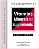 The Encyclopedia of Vitamins, Minerals, and Supplements, Navarra, Tova, 081604998X