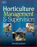 Horticulture Management and Supervision, Jackson, Donald W., 1418039985