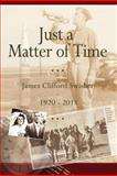 Just a Matter of Time, James Swisher, 1475229984