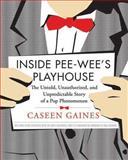 Inside Pee-Wee's Playhouse, Caseen Gaines, 1550229982