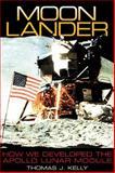 Moon Lander, Thomas J. Kelly, 156098998X