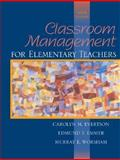 Classroom Management for Elementary Teachers, Evertson, Carolyn M. and Emmer, Edmund T., 0205349986