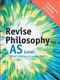 Revise Philosophy for As Level, Lacewing, 041539998X