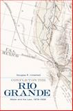 Conflict on the Rio Grande : Water and the Law, 1879-1939, Littlefield, Douglas R., 0806139986