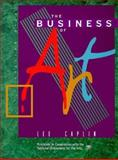 The Business of Art, Caplin, Lee, 0135979986