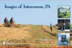 Images of Intercourse, PA, Tina Skinner, 0764319981