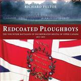 Redcoated Ploughboys, Richard Feltoe, 1554889987