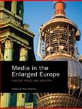 Media in the Enlarged Europe 9781841509983