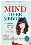 Mind over Medicine, Lissa Rankin, 1401939988