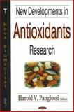 New Developments in Antioxidants Research, Panglossi, Harold V., 1594549982