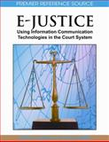 E-Justice : Using Information Communication Technologies in the Court System, Agusti Cerrillo, 1599049988