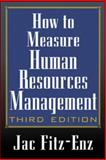 How to Measure Human Resources Management, Fitz-Enz, Jac, 0071369988