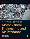 A Practical Approach to Motor Vehicle Engineering and Maintenance, Bonnick, Allan, 0080969984