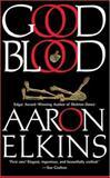 Good Blood, Aaron Elkins, 0425199983
