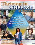 Thriving in College and Beyond : Research-Based Strategies for Academic Success and Personal Development, Cuseo, Joe and Fecas, Viki S., 075753998X