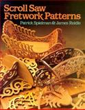 Scroll Saw Fretwork Patterns, Patrick Spielman and James Reidle, 0806969989