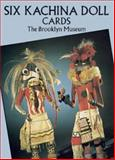 Six Kachina Doll Postcards, Brooklyn Museum Staff, 0486269981