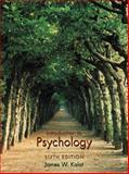 Introduction to Psychology, James W. Kalat, 053453998X