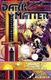 Dark Matter Volume 1: Rebirth, Joseph Mallozzi, 1595829989