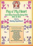 Peg O' My Heart and Other Favorite Song Hits, 1912 and 1913, , 0486259986