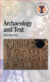 Archaeology and Text 9780715629987