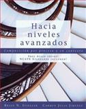 Hacia Niveles Avanzados : Composicion Por Proceso y en Contexto, Stiegler, Brian N. and Jimenez, Carmen Julia, 1413029981