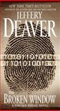 The Broken Window, Jeffery Deaver, 1416549986