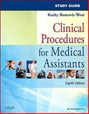 Study Guide for Clinical Procedures for Medical Assistants, Bonewit-West, Kathy, 1437719988