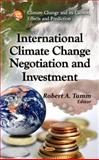 International Climate Change Negotiation and Investment, , 1613249985