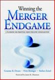 Winning the Merger Endgame : A Playbook for Profiting from Industry Consolidation, Deans, Graeme K. and Kroeger, Fritz, 007140998X