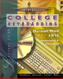 College Keyboarding Microsoft Word 6.0/7.0 Word Processing : Lessons 1-60, VanHuss, Susie H., 0538719982