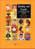 Kinship and Family : An Anthropological Reader, Parkin, Robert, 0631229981