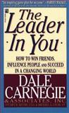 The Leader in You, Dale Carnegie, 0671519980